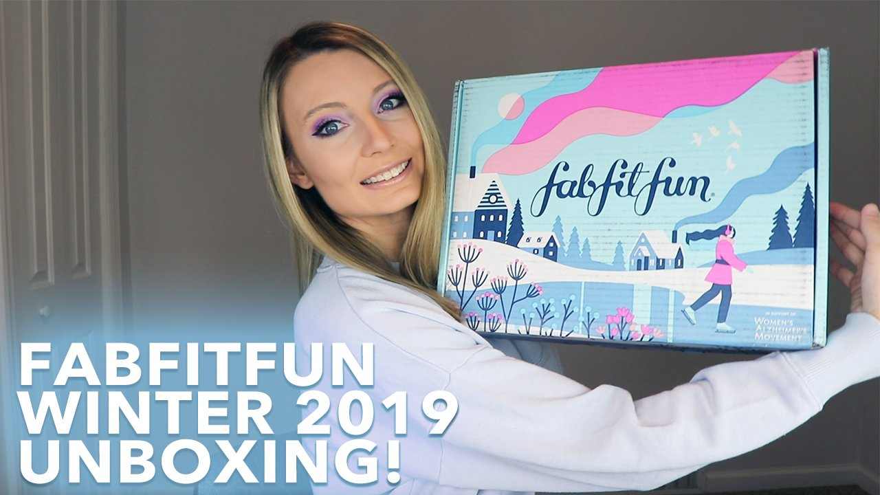 FabFitFun Winter 2019 Unboxing!