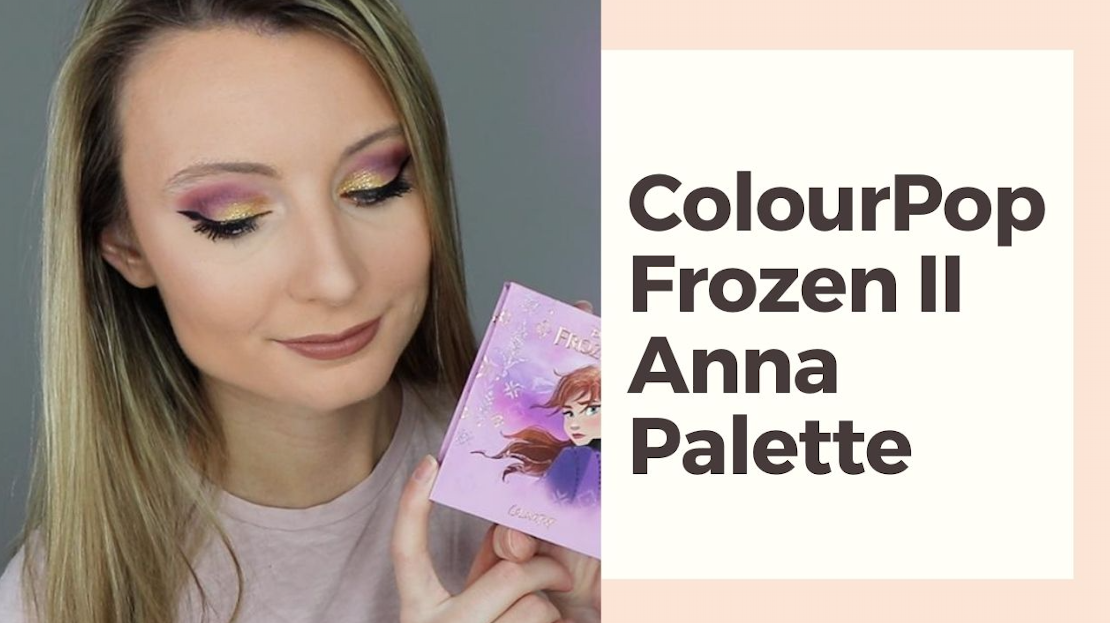 Colourpop Frozen II Anna Palette Review & Tutorial