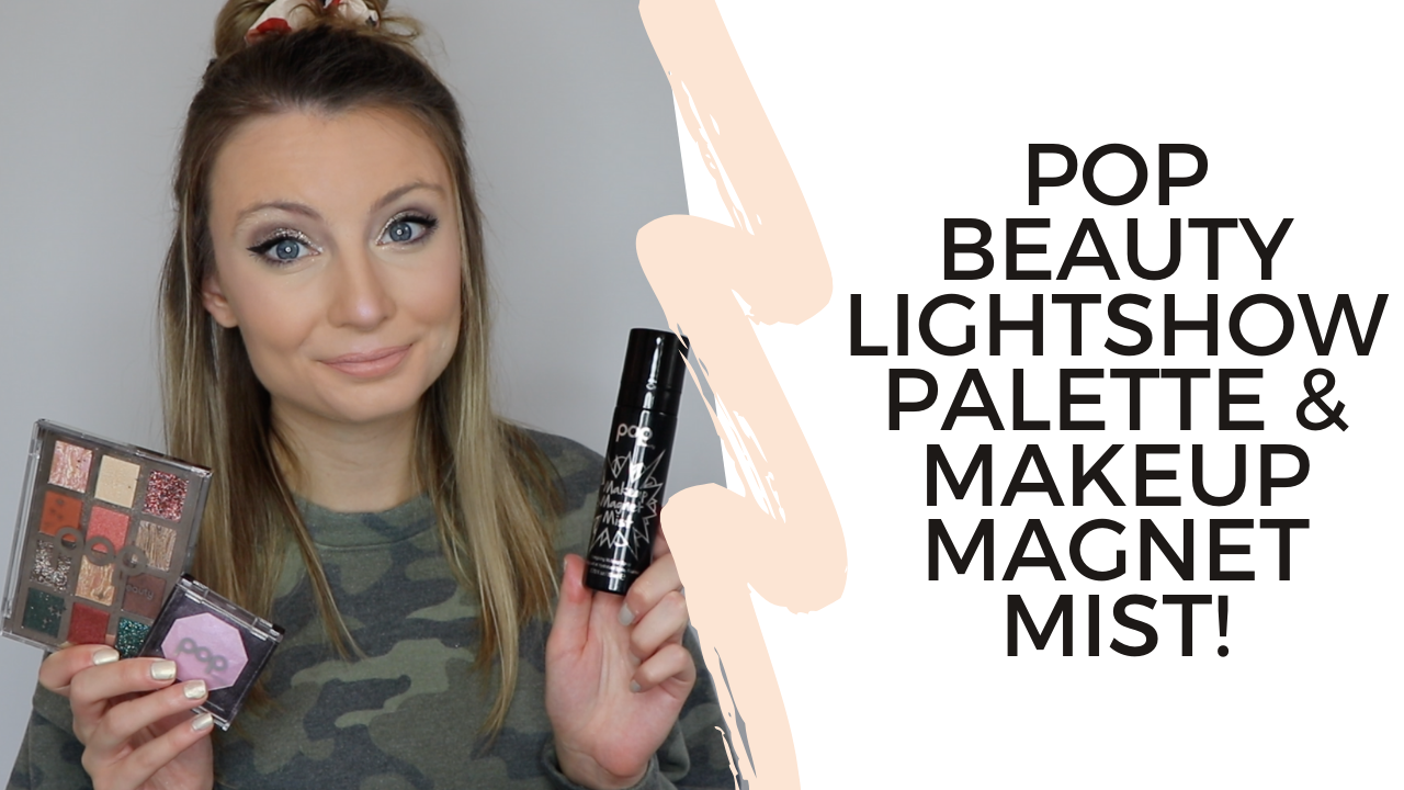 Pop Beauty Lightshow Palette With Must-Try Makeup Magnet Mist: Tutorial!
