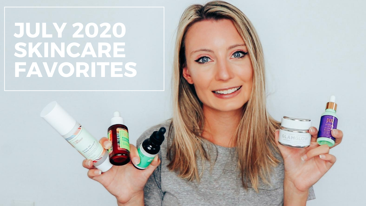 My Skincare Favorites | July 2020