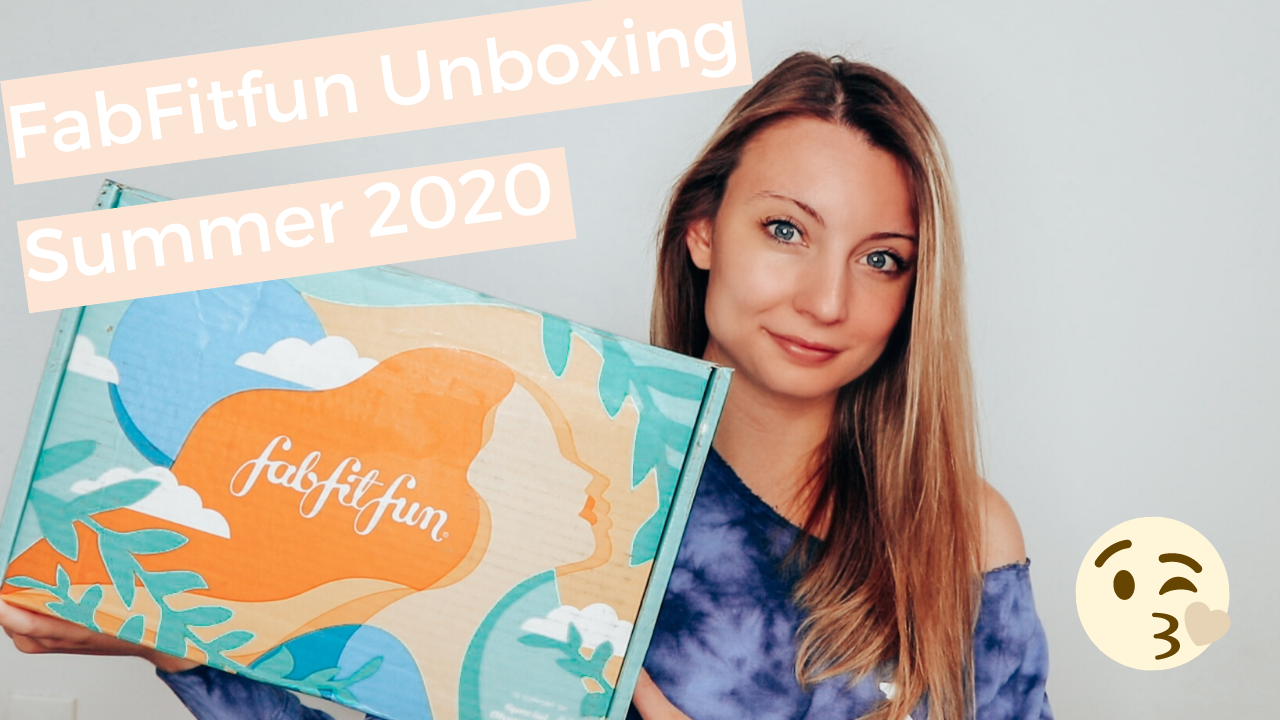 FabFitFun Summer 2020 Unboxing ($427 Worth of Product?!)