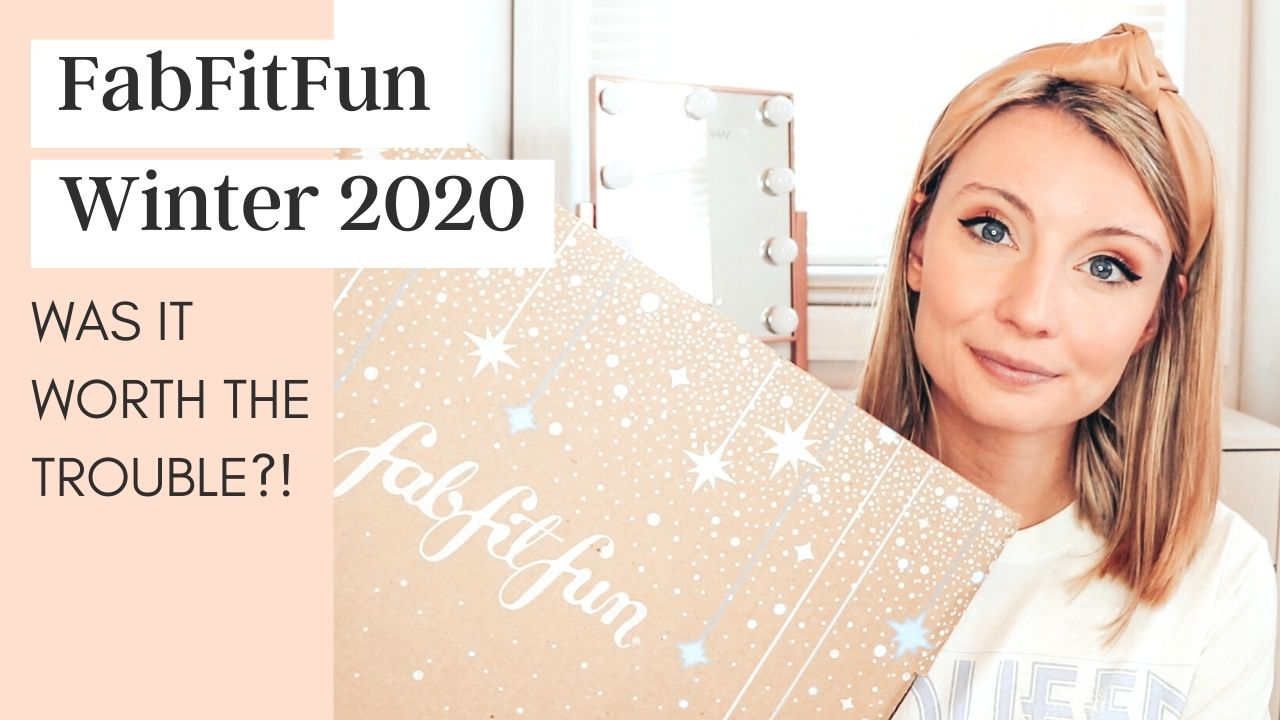 FabFitFun Winter 2020 Box (Was It Worth The Trouble?!)