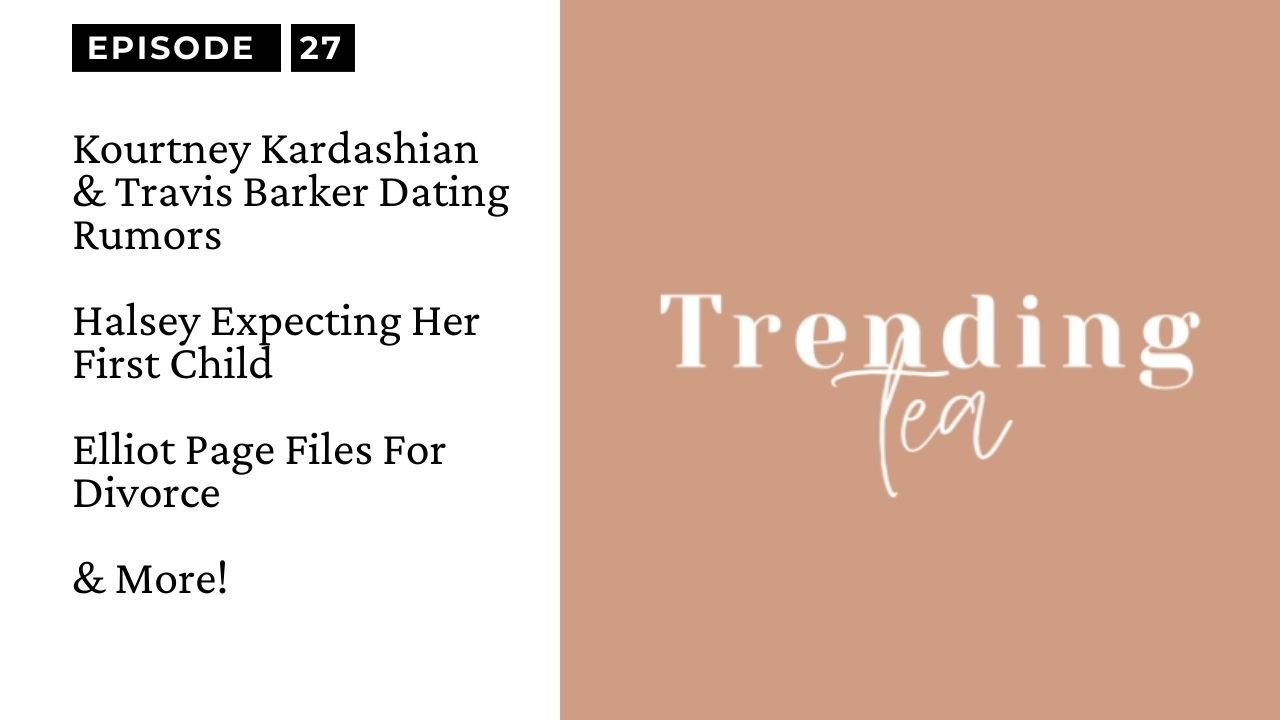 The Trending Tea Episode 27