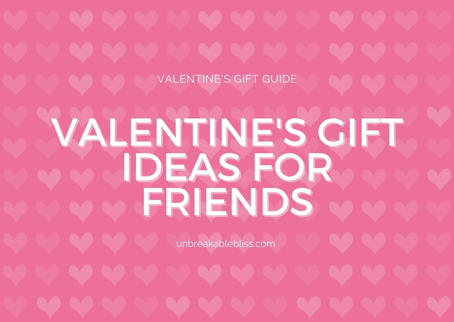 12 Valentine's Day Gifts For Friends: Gift Guide