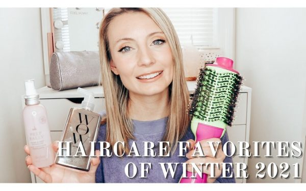 Haircare Favorites of Winter 2021