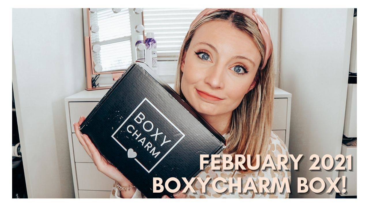 What's Inside The February 2021 Boxycharm Box
