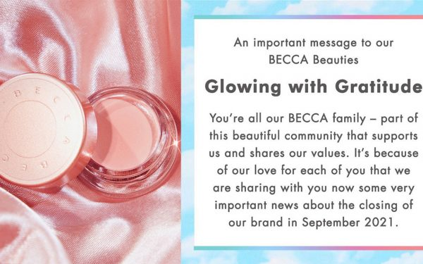 BECCA Cosmetics Announces Shut Down Later This Year
