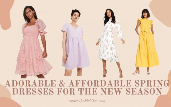Adorable & Affordable Spring Dresses For The New Season