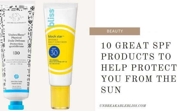 10 Great SPF Products To Help Protect You From The Sun
