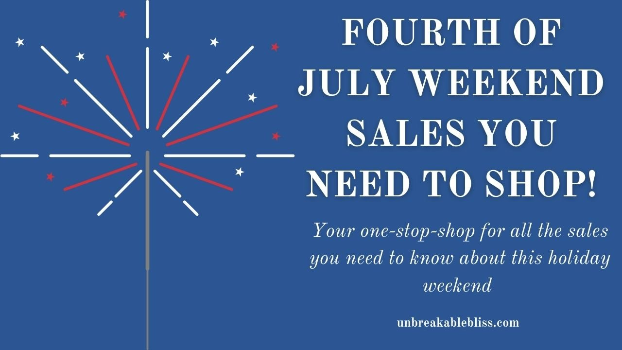 Fourth of July Weekend Sales You Need To Shop: Roundup