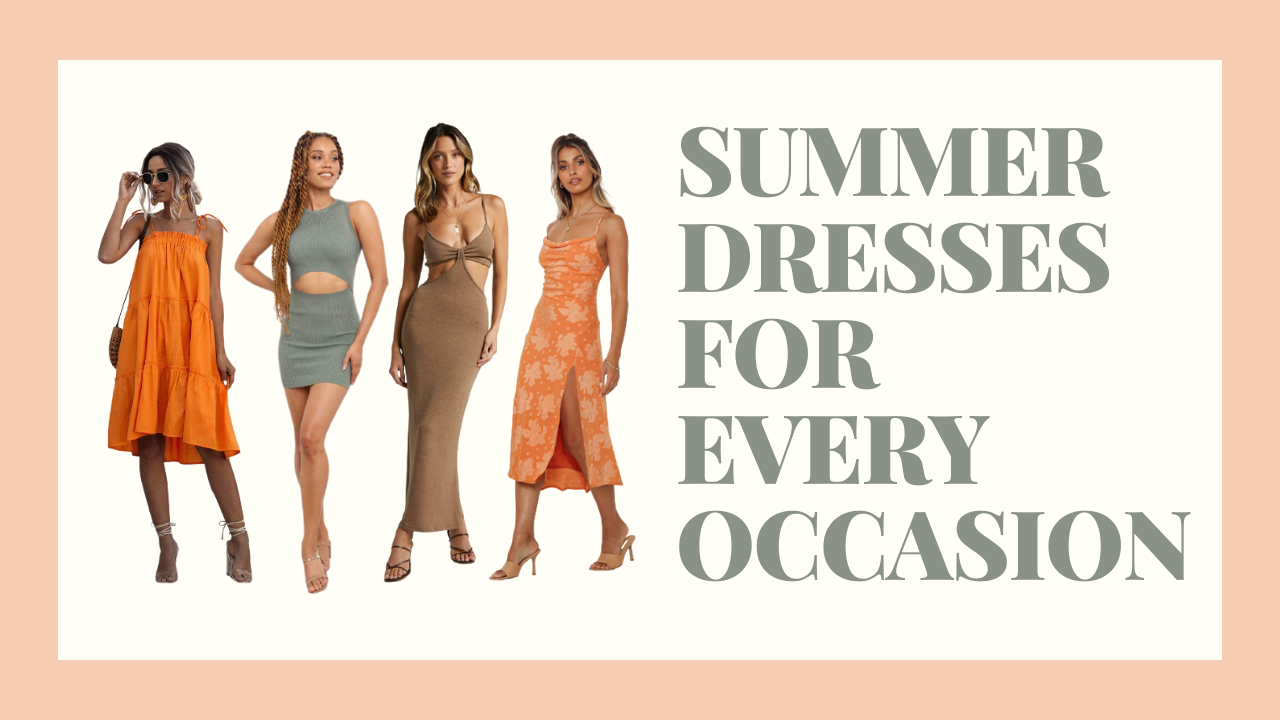 Bright And Beautiful Summer Dresses For Any Occasion