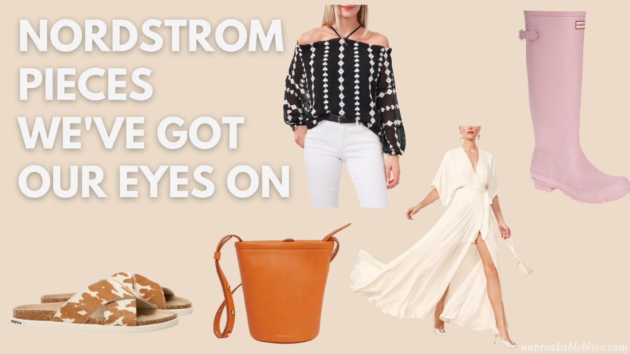 Nordstrom Pieces We've Got Our Eye On