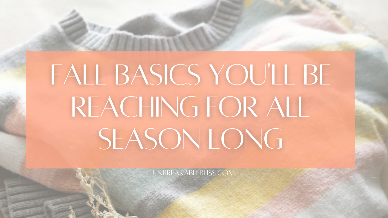 10 Fall Basics You'll Be Reaching For All Season Long