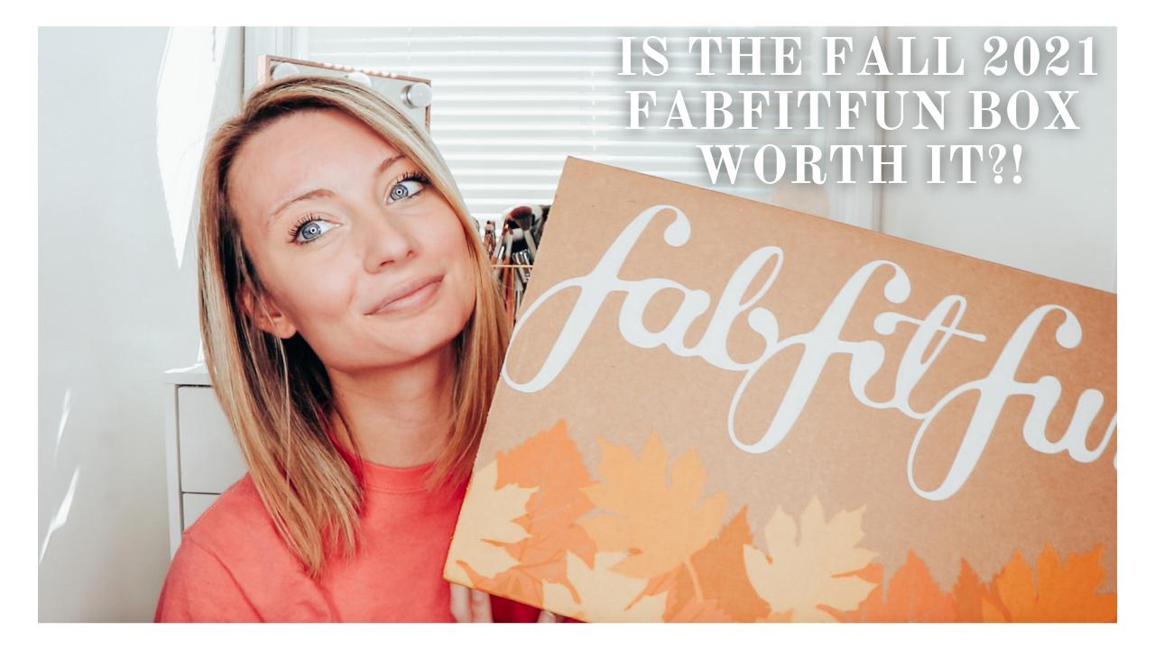 Is The Fall 2021 FabFitFun Worth The Money?